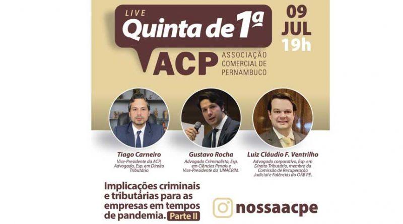 Associação Comercial de Pernambuco realiza live com foco nas implicações criminais e tributárias para empresas